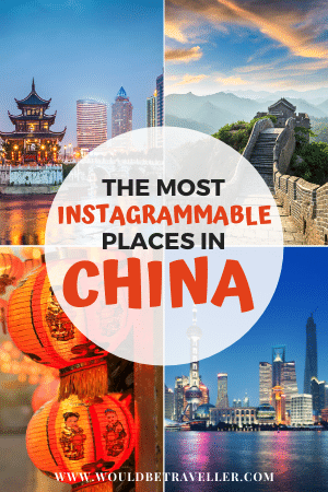 The most instagrammable places in China pin