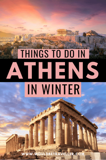 Things to do in Athens in winter pinterest pin
